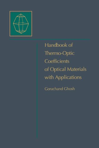 Handbook of Optical Constants of Solids: Handbook of Thermo-Optic Coefficients of Optical Materials with Applications