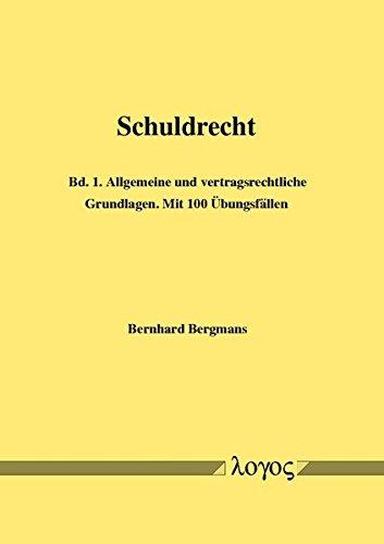 Schuldrecht - Bd. 1: Allgemeine und vertragsrechtliche Grundlagen. Mit 95 Übungsfällen