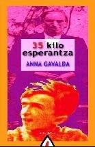 35 kilo esperantza por Anna Gavalda
