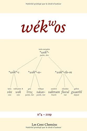 wékwos 4: Revue d'études indo-européennes