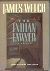 Welch: the Indian Lawyer