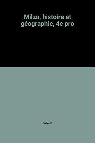 Milza, histoire et géographie, 4e pro