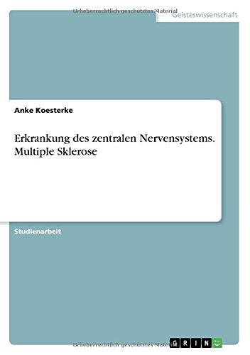 Erkrankung des zentralen Nervensystems. Multiple Sklerose
