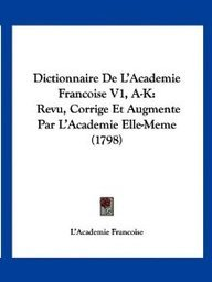 Dictionnaire de L'Academie Francoise V1, A-K