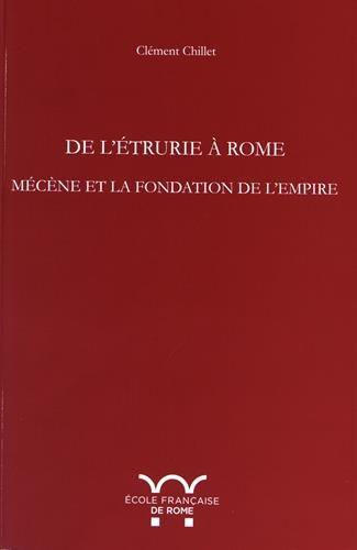 De l'Etrurie à Rome : Mécène et la fondation de l'Empire
