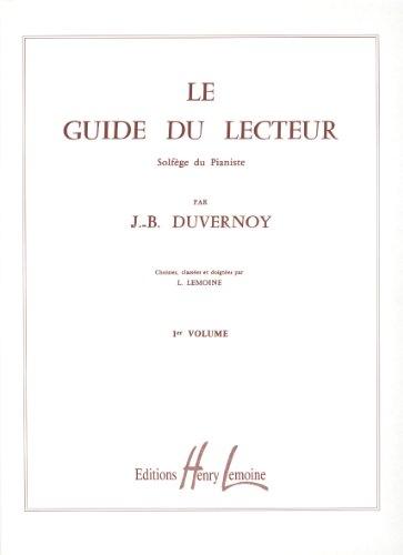 Guide du lecteur Volume 1 par Jean-Baptiste Duvernoy