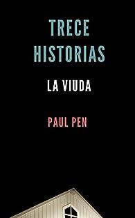 Trece historias: La viuda par Paul Pen
