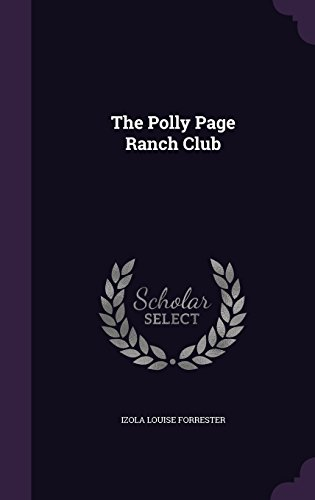 The Polly Page Ranch Club