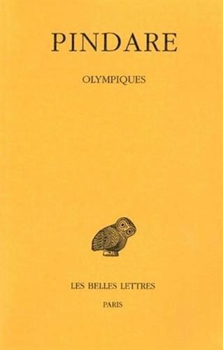 Pindare. Olympiques, tome 1 par A. Puech