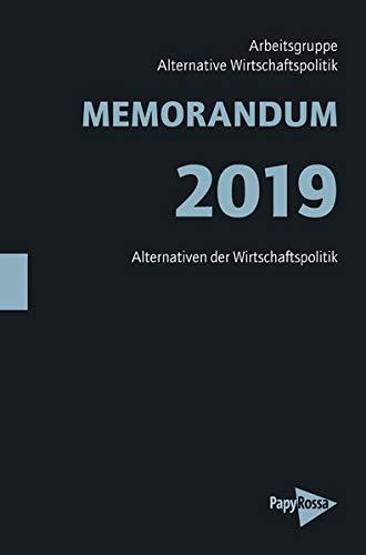 MEMORANDUM 2019: Alternativen der Wirtschaftspolitik (Neue Kleine Bibliothek)