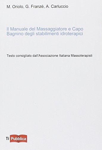 Photo Gallery il manuale del massaggiatore e capo bagnino degli stabilimenti idroterapici