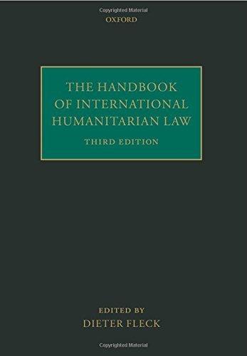 The Handbook of International Humanitarian Law (August 28, 2014) Paperback