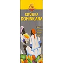 Republica Dominicana/ Dominican Republic (Guia Total/ Complete Guide)