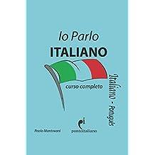 Io Parlo Italiano: (curso completo)