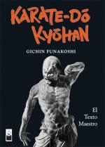 Karate-Do Kyohan : El Texto Maestro