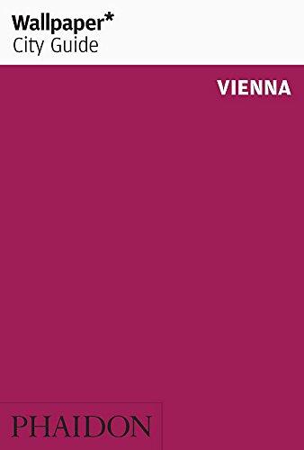 Wallpaper City Guide: Vienna (Wallpaper* City Guides)