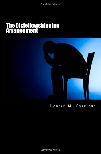 The Disfellowshipping Arrangement: A Critical Examination for Disillusioned Jehovah's Witnesses