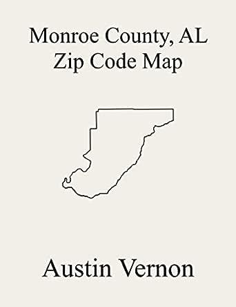 Monroe County Alabama Zip Code Map Includes Peterman Frisco