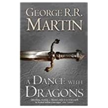 A Dance with Dragons Book 5: A Song of Ice and Fire