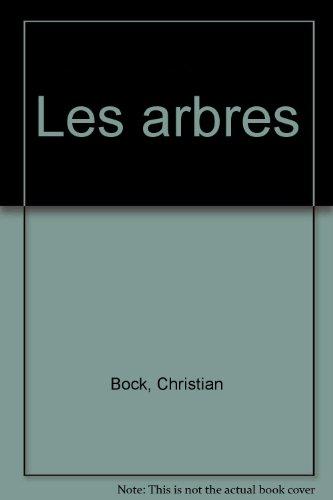 Les arbres par Christian Bock (Relié)