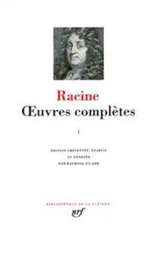 Racine : Oeuvres complètes, tome II par Jean Racine