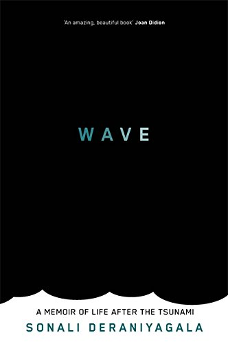 Wave: A Memoir of Life After the Tsunami