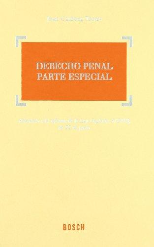 Derecho Penal. Parte Especial: Adaptado a la reforma de la Ley Orgánica 5/2010, de 22 de junio por José Cardona Torres