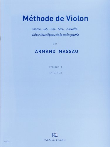 Méthode de violon - Volume 1 : 3e posit...