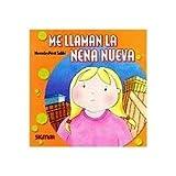 Me Llaman La Nena Nueva/they Call Me The New Girl