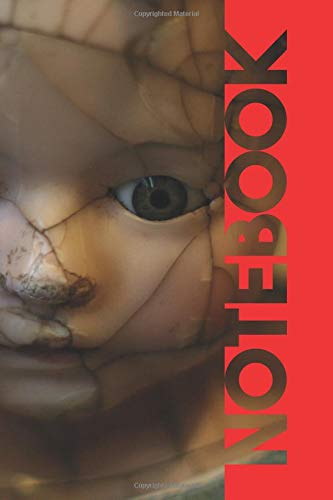 Notebook: Creepy Dolls Beautiful Composition Book for Gothic Film Fans por Molly Elodie Rose
