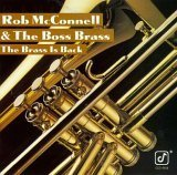 Songtexte von Rob McConnell & The Boss Brass - The Brass Is Back