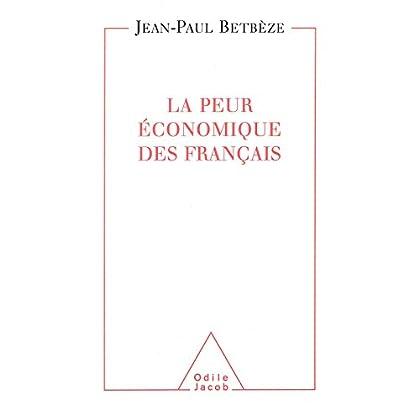 La Peur  économique des Français (HISTOIRE ET DOCUMENT)