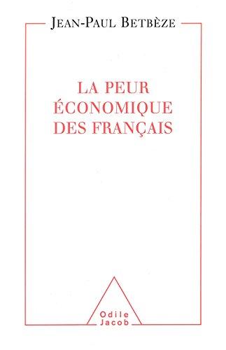 Peur économique des Français (La)