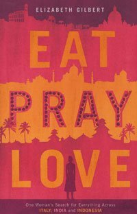 Book cover for Eat, Pray, Love