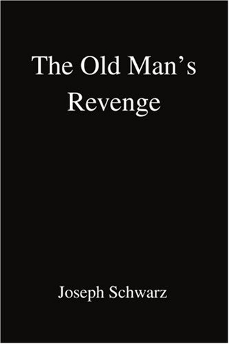 The Old Man's Revenge