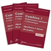 Combien ? Mathématiques appliquées à l'informatique : 3 volumes