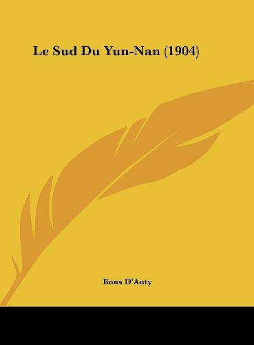 Le Sud Du Yun-Nan (1904)