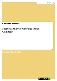 anheuser busch analysis Strengths anheuser busch inbev is a company that participates in globalization the organization owns different offices and plants in more than 30.