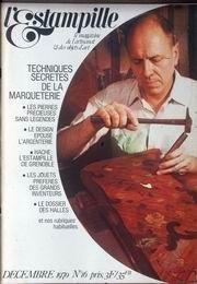 ESTAMPILLE (L') [No 16] du 01/12/1970 - TECHNIQUES SECRETE DE LA MARQUETERIE - LES PIERRE PRECIEUSES SANS LEGENDES - LE DESIGN ET L'ARGENTERIE - HACHE - L'ESTAMPILE DE GRENOBLE - LES JOUETS PREFERES DES GRANDS INVENTEURS - LE DOSSIER DES HALLES.
