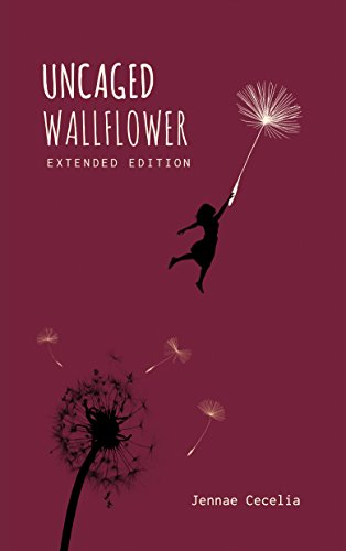 Uncaged Wallflower - Extended Edition