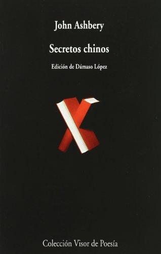 Secretos chinos: 605 (Visor de Poesía)