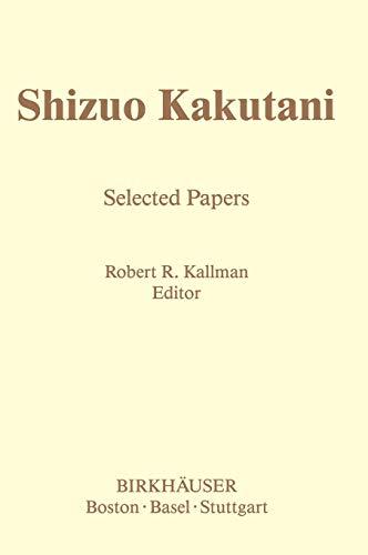 Shizuo Kakutani: Selected Papers (Contemporary Mathematicians)