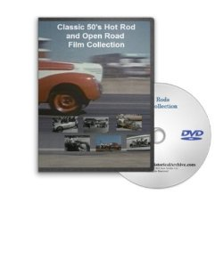 Classic 50's Hot Rod and Open Road Film Collection DVD - Rat Rods, Street Rods, Drag Racing and NHRA Race History