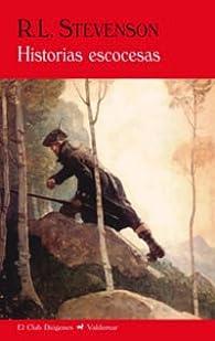 Historias Escocesas par Robert Louis Stevenson
