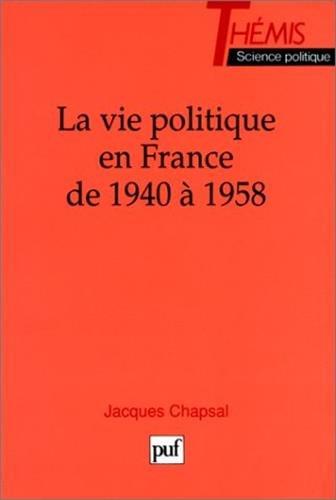 La Vie politique en France de 1940  1958