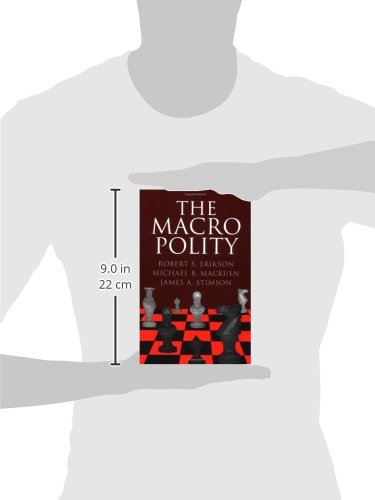 The Macro Polity Paperback (Cambridge Studies in Public Opinion and Political Psychology)