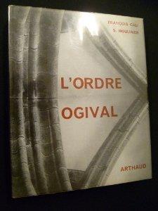 L'ordre ogival. essai sur l'architecture gothique.