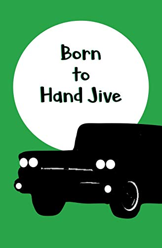 Born to Hand Jive: Blank Journal and Musical Theater Quote