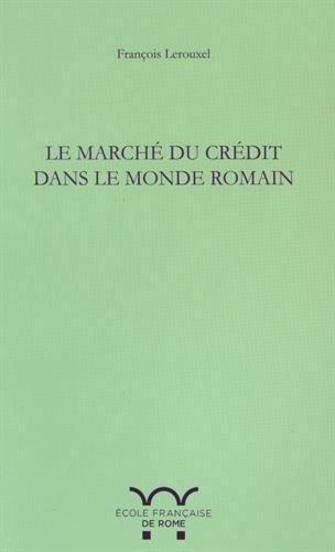 Le marché du crédit dans le monde romain (Egypte et Campanie)