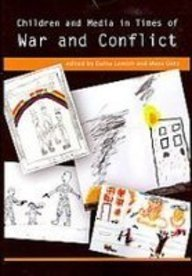 Children and Media in Times of War and Conflict (The Hampton Press Communication Series) by Dafna Lemi (2007) Paperback